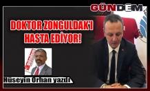 Doktor Zonguldak'ı hasta ediyor!