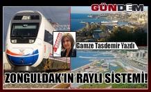 ZONGULDAK'IN RAYLI SİSTEMİ!