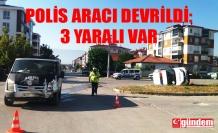 MİNİBÜS İLE POLİS ARACI ÇARPIŞTI: 3 YARALI