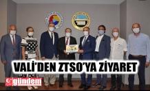 VALİ TUTULMAZ'DAN ZTSO'YA ZİYARET
