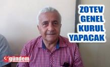 ZOTEV, GENEL KURUL GERÇEKLEŞTİRECEK