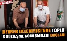 DEVREK BELEDİYESİ'NDE TOPLU İŞ SÖZLEŞME GÖRÜŞMELERİ BAŞLADI