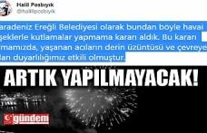 ARTIK HAVAİ FİŞEK GÖSTERİSİ YAPILMAYACAK!
