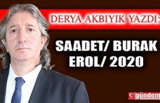 SAADET/ BURAK EROL/ 2020