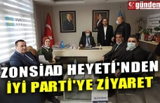 ZONSİAD HEYETİ'NDEN İYİ PARTİ'YE ZİYARET