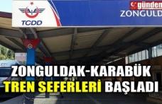 ZONGULDAK-KARABÜK TREN SEFERLERİ BAŞLADI