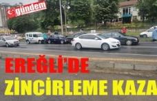 EREĞLİ'DE ZİNCİRLİME KAZA