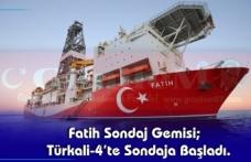 Fatih Sondaj Gemisi;  Türkali-4'te Sondaja Başladı.