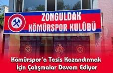 Kömürspor'a Tesis Kazandırmak İçin Çalışmalar Devam Ediyor