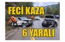 FECİ KAZA 6 YARALI