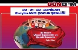 """""""23 NİSAN'DA ÇOÇUKLARIN EĞLENCE ADRESİ EREYLİN..."""