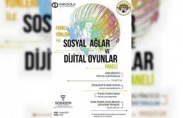 """""""Farklı Yönleri ile Sosyal Ağlar ve Dijital Oyunlar"""" paneli"""