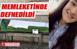 CENAZELERİ MEMLEKETLERİNDE DEFNEDİLDİ