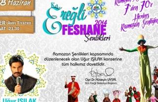 FESHANE ŞENLİKLERİ UĞUR IŞILAK KONSERİ İLE...