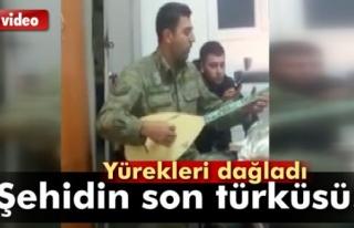 Şehit Kenan Ceylan'ın söylediği türkü yürekleri...