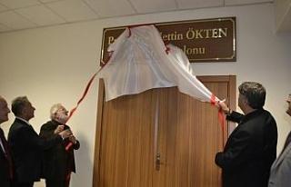 Prof. Dr. Ökten'in ismi konferans salonuna verildi