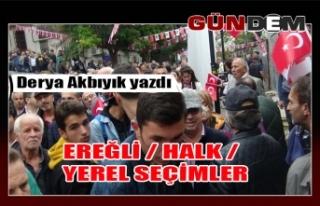 EREĞLİ / HALK / YEREL SEÇİMLER