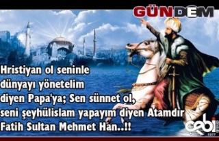 Çebi Grup'tan Fatih Sultan Mehmet mesajı