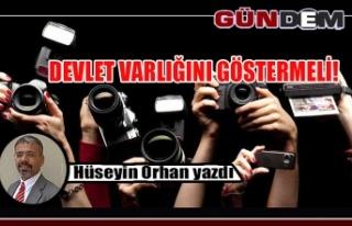 DEVLET VARLIĞINI GÖSTERMELİ!
