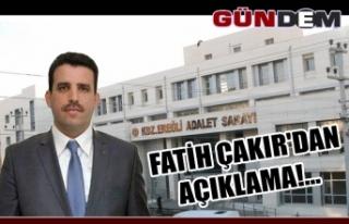 Fatih Çakır'dan açıklama!...