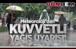 Kuvvetli yağış geliyor…