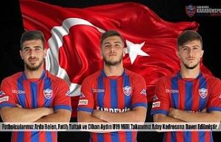 Karabükspor'dan üç futbolcu, U19 Milli Takımı'na...
