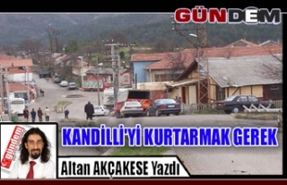 KANDİLLİ'Yİ KURTARMAK GEREK
