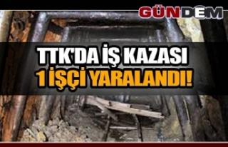 TTK'DA İŞ KAZASI... 1 İŞÇİ YARALANDI.
