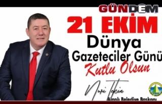 """TEKİN; """"21 EKİM DÜNYA GAZETECİLER GÜNÜ""""..."""