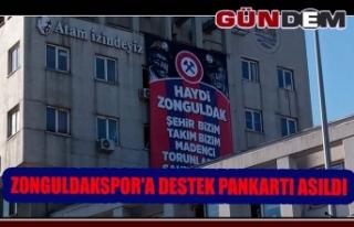 Zonguldakspor'a destek pankartı asıldı