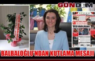 Balbaloğlu'ndan kutlama mesajı