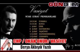 CHP / OKAN ONUR/ VASİYET