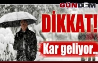 Dikkat! Zonguldak'a kar geliyor