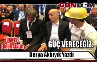 TÜRK İŞ / ERGÜN ATALAY