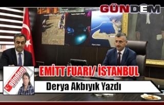 EMİTT FUARI/ İSTANBUL