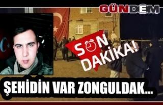 Şehidin var Zonguldak...