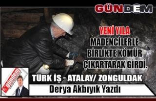 TÜRK İŞ - ATALAY/ ZONGULDAK