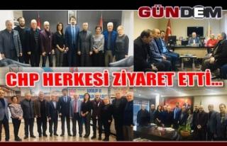 CHP HERKESİ ZİYARET ETTİ...