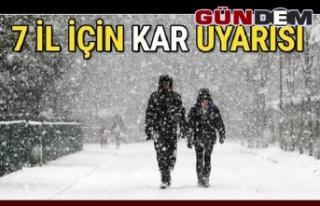 Valilikten 7 il için kar uyarısı