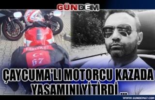 Çaycuma'lı motorcu kazada yaşamını yitirdi...