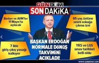 Cumurbaşkanı Erdoğan normalleşme süreci kararlarını...