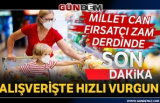 MİLLET CAN, FIRSATÇI ZAM DERDİNDE!