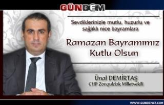 Ünal Demirtaş'tan bayram mesajı...