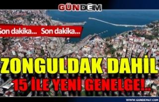 Zonguldak dahil 81 il için yeni genelge!..