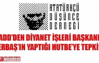 ADD'DEN ATATÜRK'E YÖNELİK HUTBE OKUYAN...