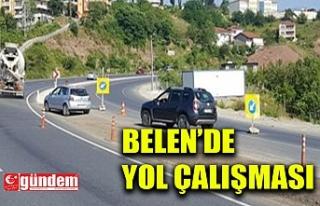 BELEN MEVKİİNDE YOL ÇALIŞMASI...