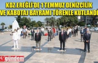KDZ. EREĞLİ'DE KABOTAJ BAYRAMI ÇELENK SUNUMU...
