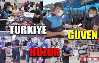 """EŞ ZAMANLI """"TÜRKİYE GÜVEN HUZUR"""" UYGULAMASI..."""