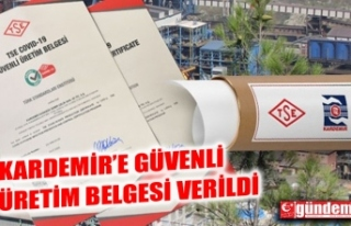 KARDEMİR'E TSE TARAFINDAN BELGE VERİLDİ