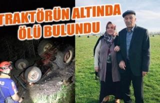 KAYIP İHBARI VERİLEN ADAM TRAKTÖRÜN ALTINDA ÖLÜ...